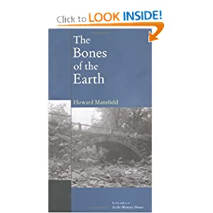 The Bones of the Earth Howard Mansfield