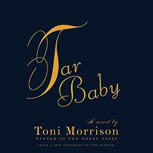 Tar Baby | [Toni Morrison]