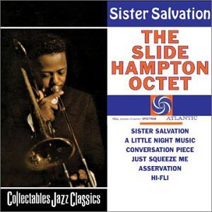 Sister Salvation by Slide Hampton, Octet, Freddie Hubbard and George Coleman