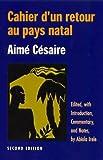 CAHIER DUN RETOUR AU PAYS NATAL: AIME CESAIRE