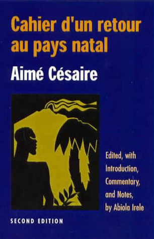 Cahier d'un Retour au Pays Natal (2nd edition) (English and French Edition)
