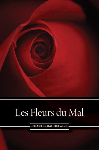 Charles Baudelaire - Les Fleurs du Mal (French Edition)