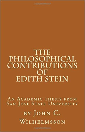 The Philosophical Contributions of Edith Stein: An Academic Thesis from San Jose State University