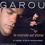 echange, troc Garou - Le Monde Est Stone