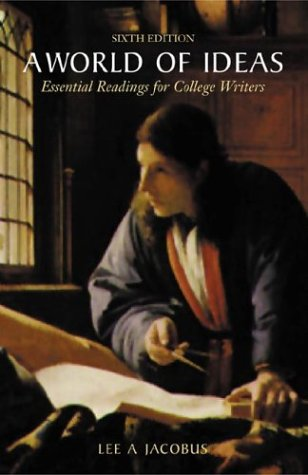 a world of ideas essential readings for college writers A world of ideas: essential readings for college writers lee a ja ペーパー バック ¥ 9,864 a world of ideas: essential readings for college writers.