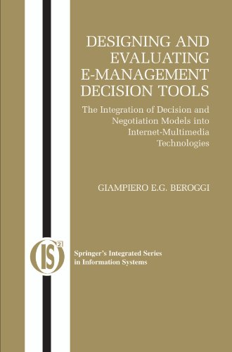 Designing and Evaluating E-Management Decision Tools: The Integration of Decision and Negotiation Models into Internet-M