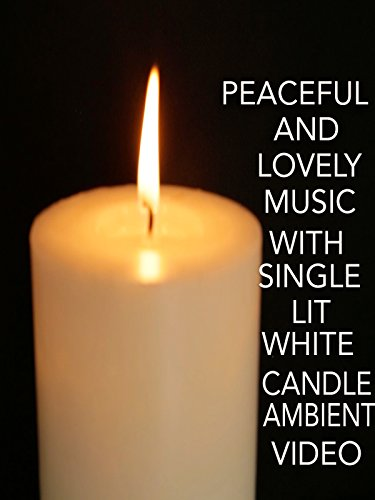 Peaceful and Lovely Music with Single Lit White Candle Ambient Video