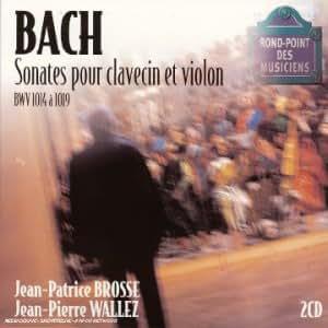 Bach : Sonates pour clavecin et violon BWV 1014 à 1019