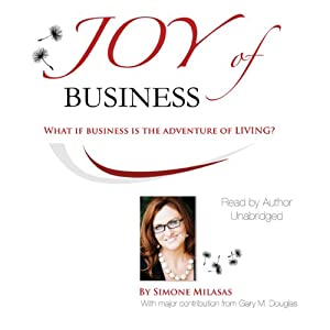 Joy of Business | [Simone Milasas]