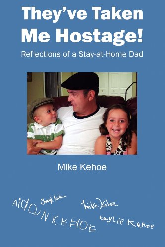 They'Ve Taken Me Hostage!: Reflections Of A Stay-At-Home-Dad (Black & White) back-1039247