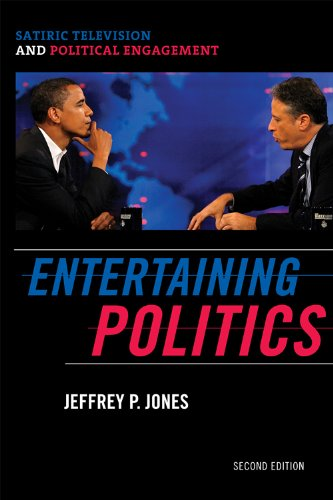 Entertaining Politics: Satiric Television and Political Engagement (Communication, Media, and Politics)