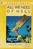 img - for All We Need of Hell: A Novel book / textbook / text book