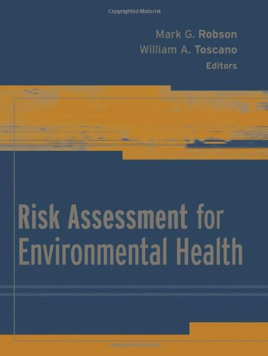 Risk Assessment for Environmental Health