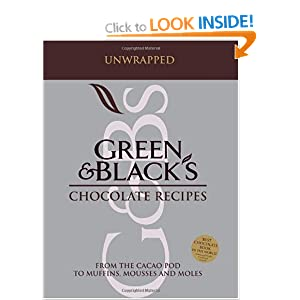 """Green and Black's"" Chocolate Recipes: from the Cacao Pod to Muffins, Mousses and Moles"