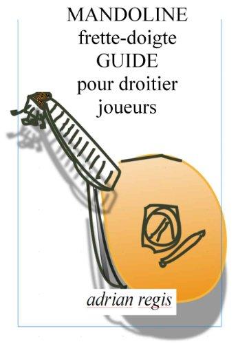 mandoline-frette-doigte-guide-pour-droitier-joueurs-french-edition