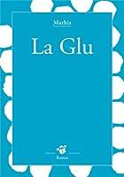 La Glu