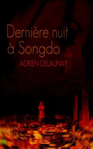 Couverture du livre Dernière nuit à Songdo
