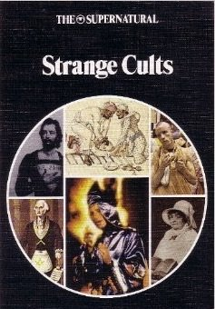 Strange cults (A New library of the supernatural) (The Supernatural Strange Cults compare prices)