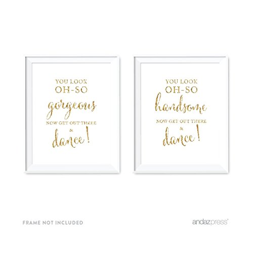 Andaz Press Wedding Party Signs, Gold Glitter Print, 8.5x11-inch, You Look Oh So Gorgeous Handsome, Now Get Out and Dance Mens Womens Bathroom Restroom Signs, 2-Pack, Not Real Glitter