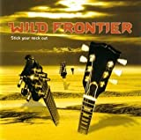 Stick Your Neck Out by Wild Frontier