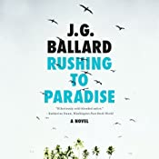 Rushing to Paradise | [J. G. Ballard]