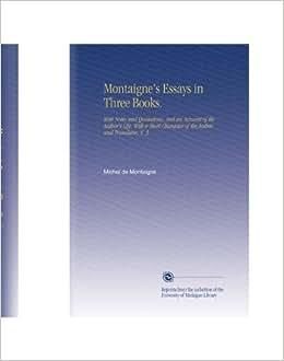 essays montaigne sparknotes essays montaigne sparknotes