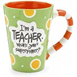 I'm A Teacher, What's Your Super Power? Teacher 12 oz Coffee Mug Great Gift