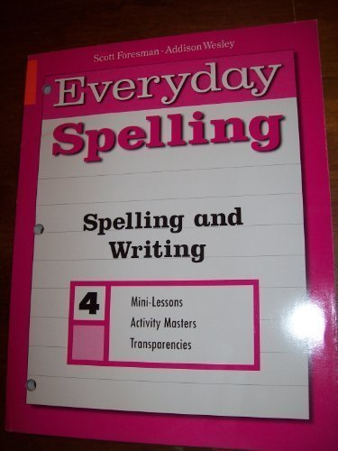 SPELLING AND WRITING GRADE 4 (EVERYDAY SPELLING) (Everyday Spelling)