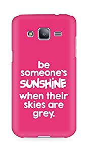 AMEZ be someone's sunshine when their skies are grey Back Cover For Samsung Galaxy J2