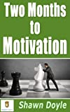 img - for Two Months to Motivation book / textbook / text book