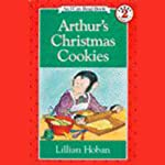 Arthur's Christmas Cookies   Lillian Hoban