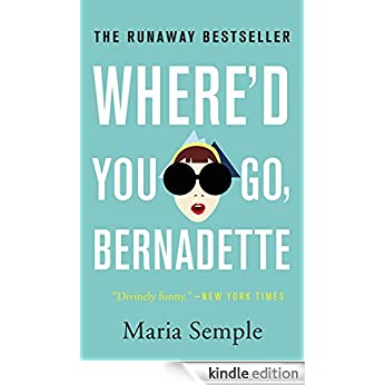 http://www.amazon.ca/Whered-You-Go-Bernadette-Novel-ebook/dp/B006L8942U/ref=sr_1_1?s=books&ie=UTF8&qid=1436495222&sr=1-1&keywords=where%27d+you