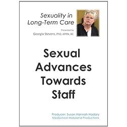Sexual Advances towards Staff