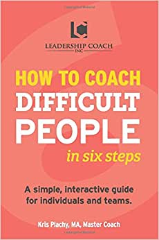 How To Coach Difficult People In Six Steps