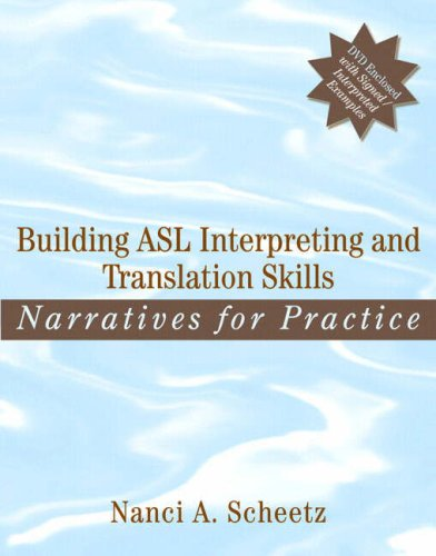 Building ASL Interpreting and Translation Skills:...