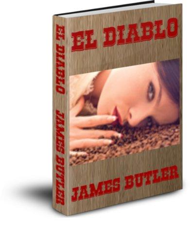 JAMES BUTLER - EL DIABLO (Italian Edition)