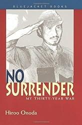 No Surrender: My Thirty-Year War (Bluejacket Books)