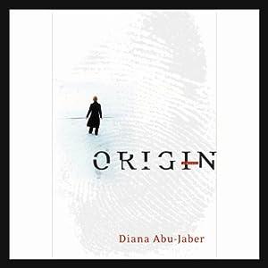 Origin | [Diana Abu-Jaber]