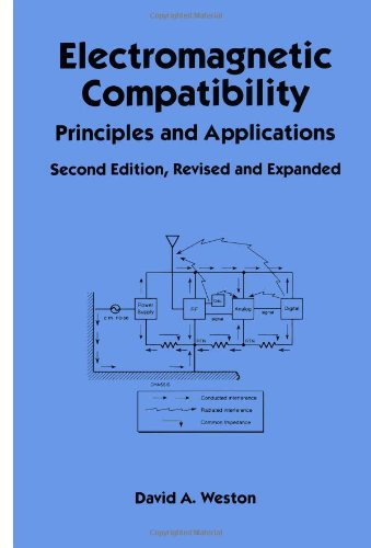 Electromagnetic Compatibility: Principles And Applications, Second Edition, Revised And Expanded (Electrical And Computer Engineering)