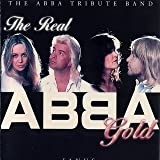 The Abba Tribute Band The Abba Tribute Band - The Real Abba Gold