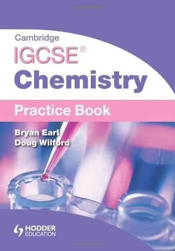 Cambridge IGCSE Chemistry Practice Book