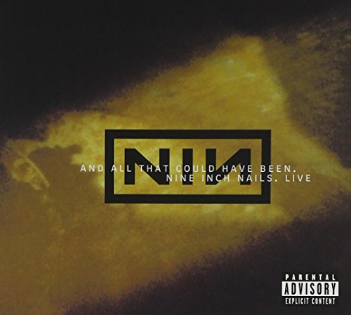 Nine Inch Nails - And All That Could Have Been (disc 1) - Zortam Music
