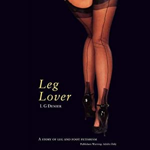 Leg Lover Audiobook