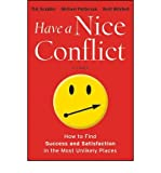 img - for Have a Nice Conflict: How to Find Success & Satisfaction in the Most Unlikely Places (Hardback) - Common book / textbook / text book