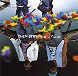 CHEMISTRY「Wings of Words」