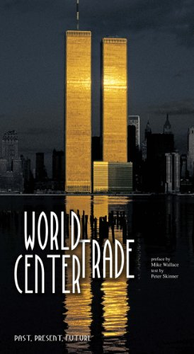 World Trade Center: Past, Present, Future