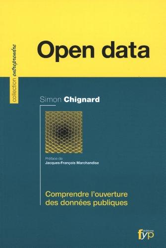 Open data de Simon Chignard - Comprendre l'ouverture des données publiques