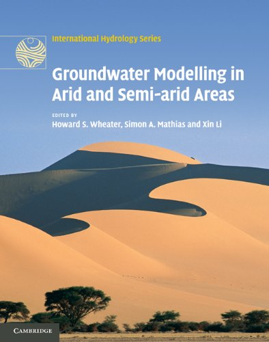 Groundwater Modelling in Arid and Semi-Arid Areas (International Hydrology Series) PDF