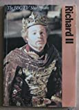 King Richard II (BBC TV Shakespeare) (0563176210) by Shakespeare, William