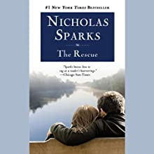 The Rescue Audiobook by Nicholas Sparks Narrated by Johnny Heller